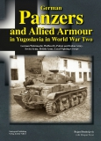 Nr. 1003 German Panzers and Allied Armour in Yugoslavia in World War Two