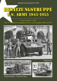 Nr. 3028  Besatzungstruppe US Army 1945-1955 From Enemy to Ally